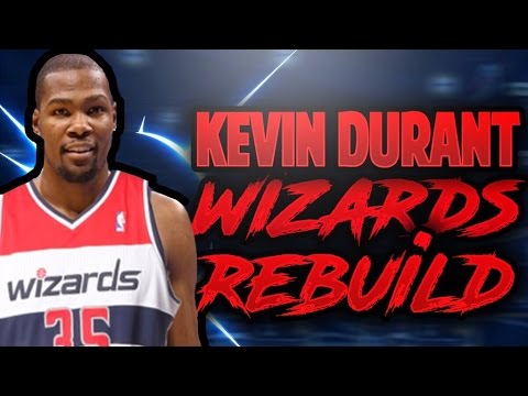 ae7a492c15b SIGNING KEVIN DURANT!! REBUILDING THE WIZARDS!! NBA 2K17 MY LEAGUE ...