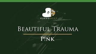 Higher Pink - Beautiful Trauma - LOWER Key (Piano Karaoke / Sing Along) P!nk
