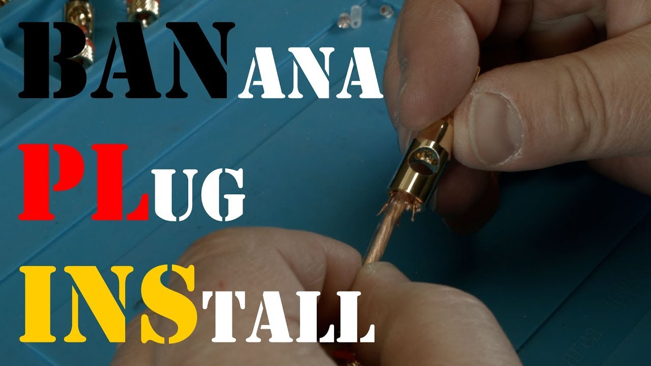 How To Install Banana Plugs For Amplifiers Youtube Wiring