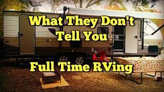 What They Don't Tell You About Full Time RVing - Month 1- Pros & Cons