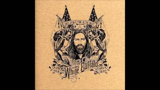 The White Buffalo - Hold The Line (lyrics)