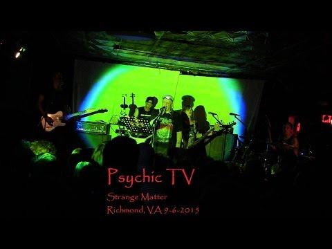 """Psychic TV """"Jump Into The Fire"""" Live at Strange Matter"""