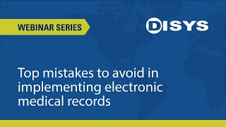 Top mistakes to avoid in implementing electronic medical records
