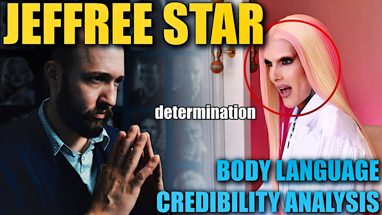 Is Jeffree Star Showing Authentic Body Language?? Nonverbal Analyst Reacts