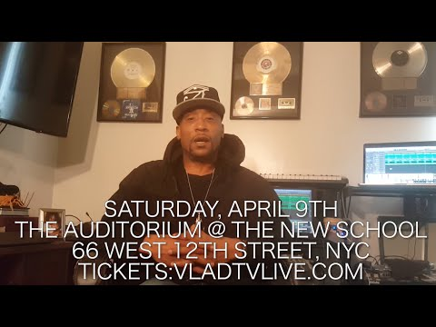 SOLD OUT - VladTV Live with Lord Jamar, April 9th in NYC