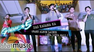 Gimme 5 - Pag Kasama Ka x Hatid Sundo (Album Launch)