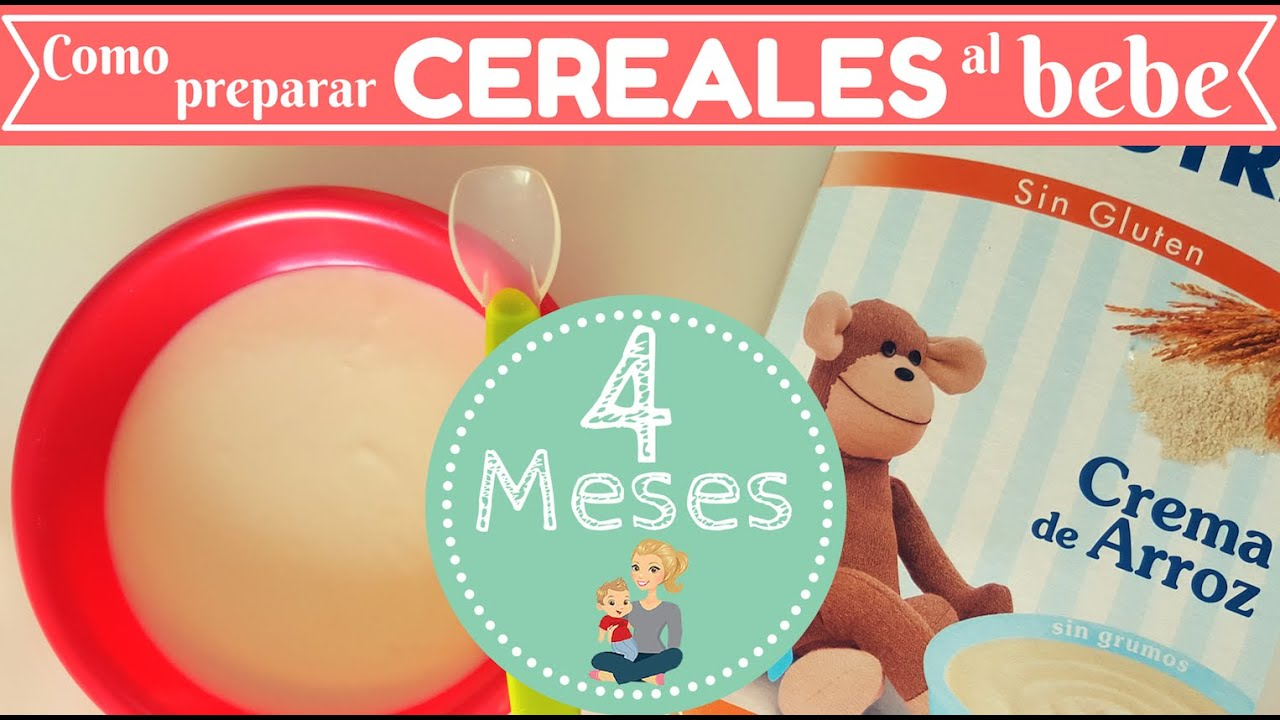Como Preparar Cereales Para Nuestro Bebe Receta Bebe De 4 Meses Youtube