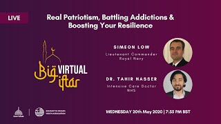 The Big Virtual Iftar #5 - Real Patriotism, Battling Addictions & Boosting Your Resilience