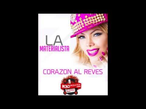 Audio La Materialista  Corazon Al Reves