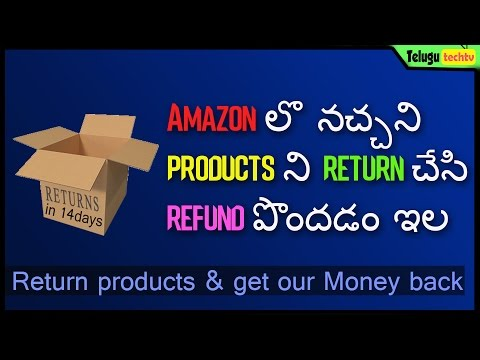 How to Return products in Amazon and get Refunds Very Quickly | In Telugu