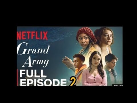 Download WATCH Grand Army High School|Episode 2 Full Episode ON THIS APP(WATCH THE WHOLE SEASON)