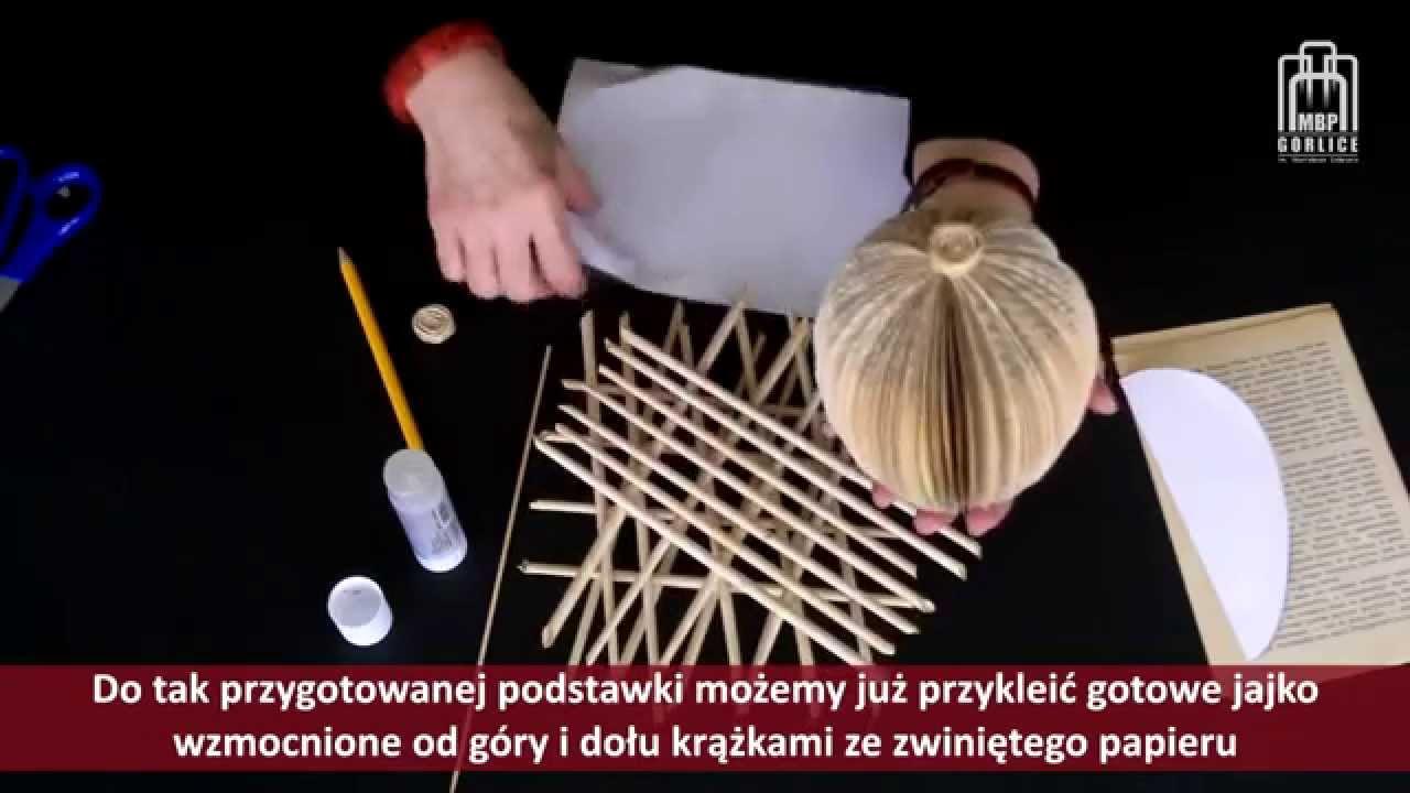 Papierowe Inspiracje Cz 5 Ozdoby Wielkanocne Youtube