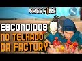 😎RANKEADA ESCONDIDOS NO TELHADO DA FACTORY😎FREE FIRE