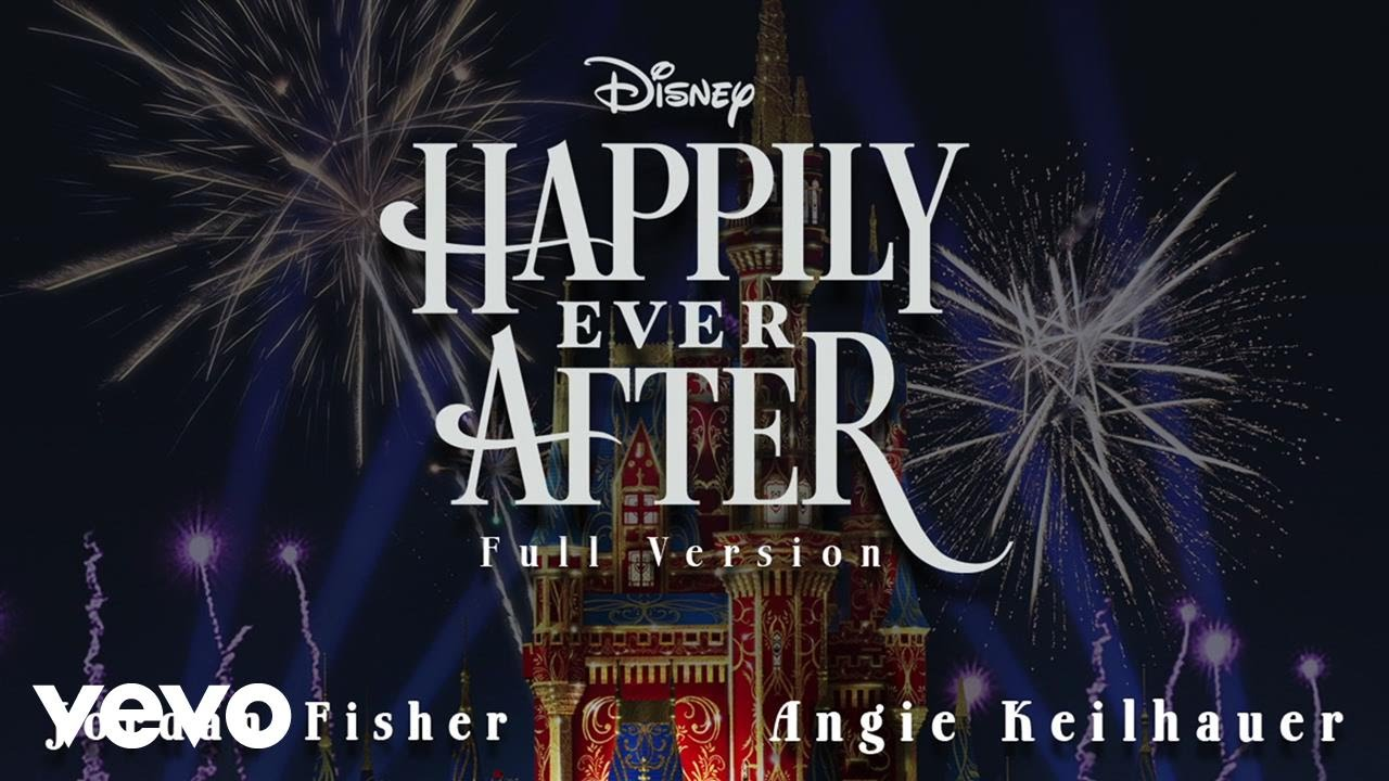 Jordan Fisher, Angie Keilhauer – Happily Ever After (Full Version/Audio Only)