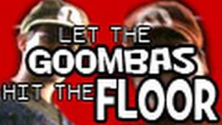Let The Goombas Hit The Floor - Stupid Mario Brothers (Drowning Pool Parody)