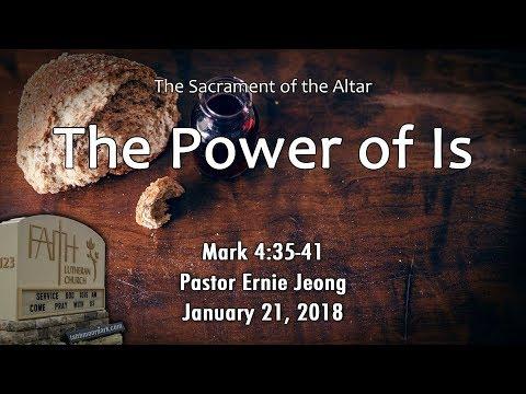 Sacrament of the Altar - Power (Mark 4:35-41)