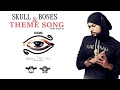 Download Bohemia Skull & Bones Theme Song   Desi Assault   Maddy   Sunny   Official Audio 2017 MP3 song and Music Video