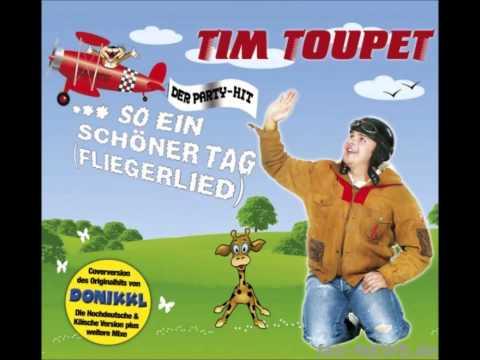tim toupet fliegerlied