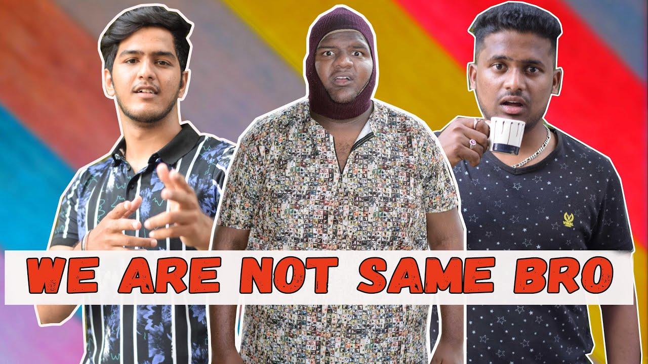 We Are Not Same Bro | Comedy Video | Warangal Hungama