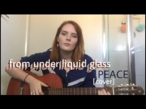 from under liquid glass - peace [cover]