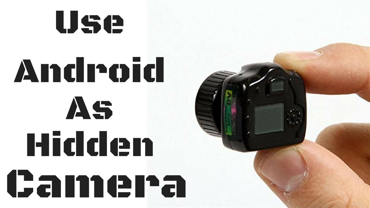 How To Use Your Android As Hidden ip WebCam? (Wirelessly) or a CCTV Camera  in Hindi