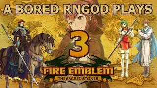 A Bored RNGod Plays FE8: Part 3 (Ch5 and Ch5x)
