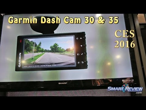 CES 2016 |  Garmin Dash Cam 30 & 35 | BabyCam | New Car Dashcam Models | SmartReview.com