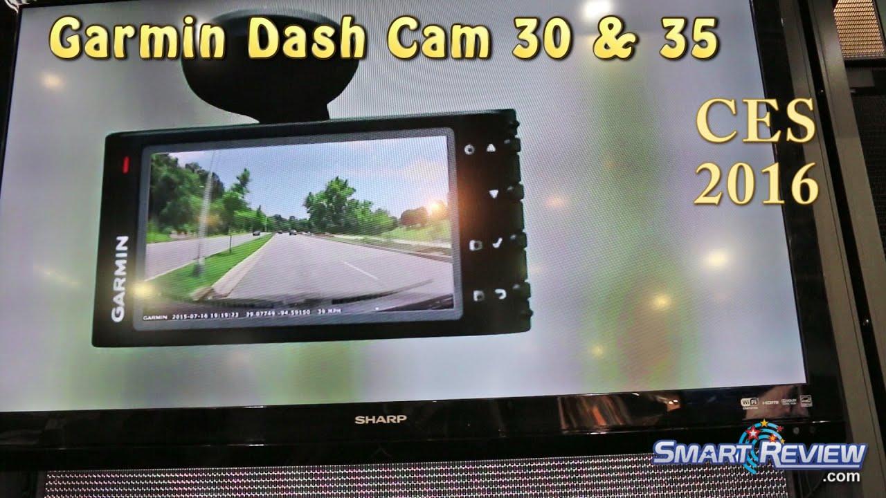 CES 2016 | Garmin Dash Cam 30 & 35 | BabyCam | New Car Dashcam Models |  SmartReview com