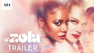 Zola | Official Trailer HD | A24