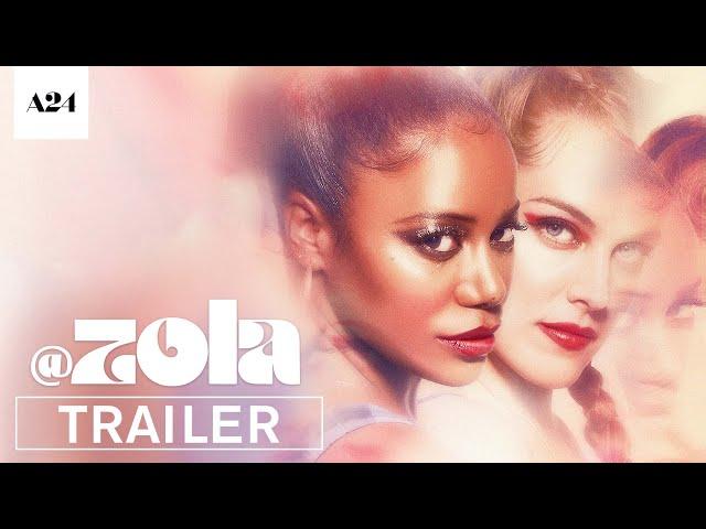 Zola   Official Trailer HD   A24