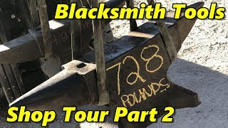Blacksmith Tools Shop Tour Part 2