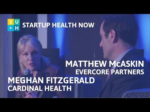 Meg Fitzgerald, Cardinal Health + Matt McAskin, Evercore Partners: NOW! #71
