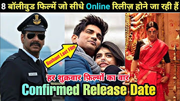 Laxmmi Bomb to Dil Bechara 8 big films to directly release on Disney Hotstar |Sushant last Movie