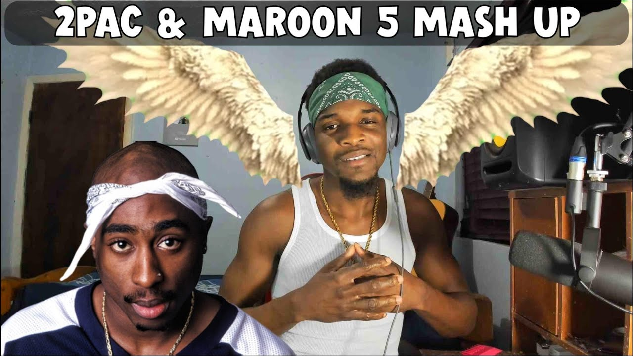 2 PAC & Maroon 5 - Life Goes On  ( Mashup)  ( Great Leon Full Cover  )