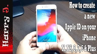 How to create a new Apple ID on your iPhone X, XS, 8, 7, 6 & Plus