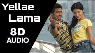 Yellae Lama Video 8D song  - 7 Aum Arivu movie | Surya | Shruti Hasan | Must use headphones 🎧