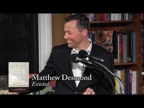 """Matthew Desmond, """"Evicted"""""""