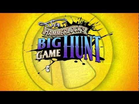 Borderlands 2 — Дополнение Sir Hammerlocks Big Game Hunt