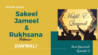 Qawwali 3 JUN 2011 Jameel Sakeel & Rukhsana Part 03