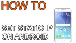 How to Set Static IP on Androi…