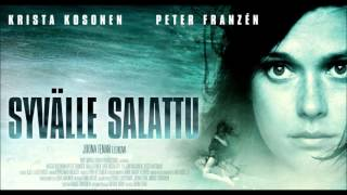 """""""Syvälle Salattu (2011)"""" Movie Theme"""