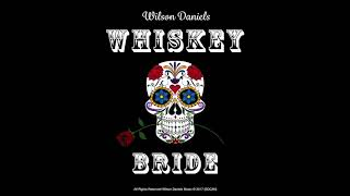 Whiskey Bride - NEW SINGLE - (Static Video)
