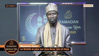 Waxtaanu Koor: Les bienfaits du jeûne avec Imam Mactar Sylla Al Ihlam