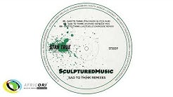 SculpturedMusic - Sad To Think (Fka Mash Glitch Dub)