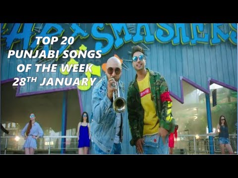 Top 20 Punjabi songs of the week 2018 (28th January)