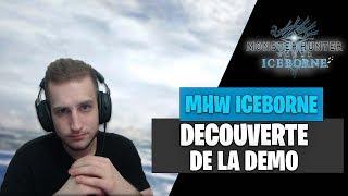 DÉCOUVERTE DE MONSTER HUNTER WORLD : ICEBORNE !! (DEMO)