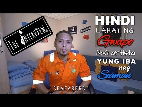 Bakit ka nag Seaman? - The interview