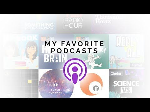 Top 12 Favorite Podcasts