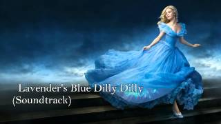 Cinderella - Lavender's Blue Dilly Dilly (Soundtrack)