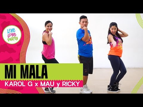 Mi Mala | Live Love Party | Zumba | Dance Fitness